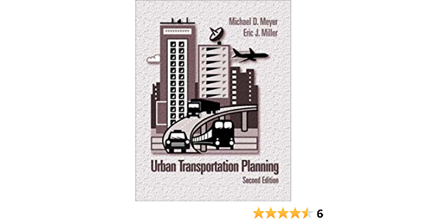 Urban Transportation Planning Meyer Michael Miller Eric 9780072423327 Amazon Com Books