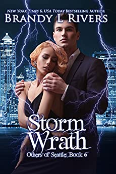 Storm Wrath (Others of Seattle Book 6) by [Rivers, Brandy L]