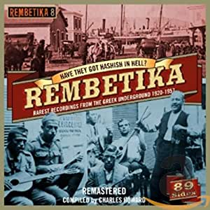 Rembetikahave They Got Hashish In Hell Rarest Recordings 19201957 Var