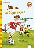 Der Bücherbär: Allererstes Lesen: Jan und die Superkicker: Fußballgeschichten