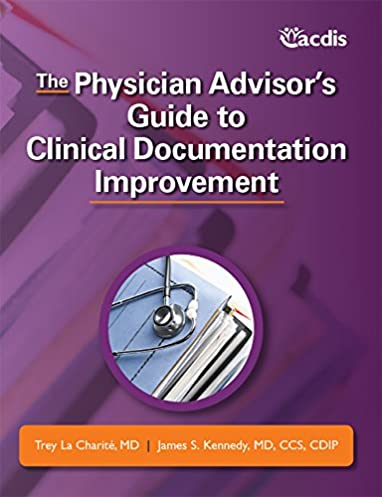 the physician advisor s guide to clinical documentation improvement rh amazon com Meditech Physician Documentation Meditech Physician Documentation