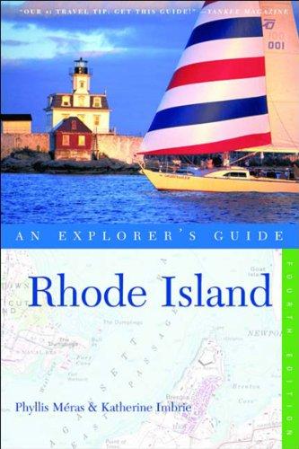 Rhode Island: An Explorer's Guide, Fourth Edition