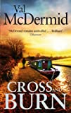 Front cover for the book Cross and Burn by Val McDermid