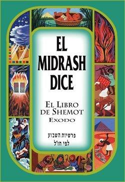 El Midrash Dice El Libro De Shemot Exodo Tapa Dura