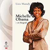 Michelle Obama (Danish Edition): En biografi