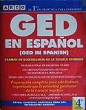 img - for Ged En Espanol: El Nuevo Examen De Equivalencia De LA Escuela Superior/Ged in Spanish (Spanish Edition) book / textbook / text book
