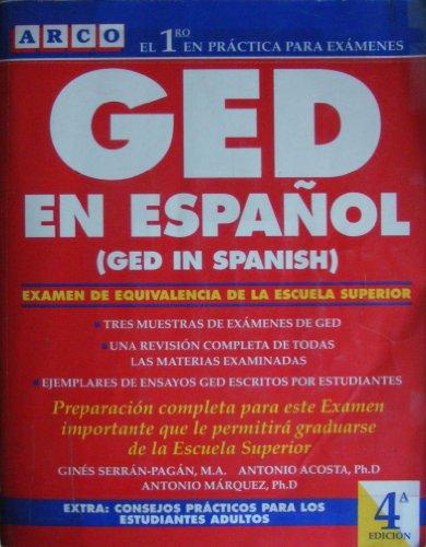 Ged En Espanol: El Nuevo Examen De Equivalencia De LA Escuel