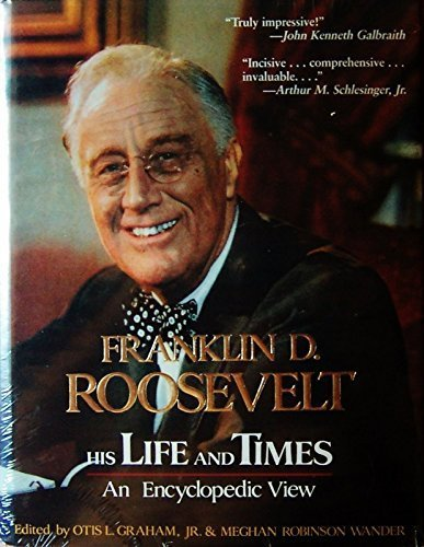 Graham Tree Hall (Franklin D. Roosevelt: His Life and Times : An Encyclopedic View (The G.K. Hall presidential encyclopedia series) by Otis L., Jr. Graham (1985-06-03))