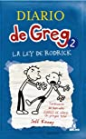 Diario de greg 2: la ley de rodri. Ebook par Kinney
