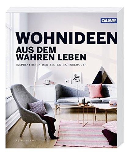 Wohnideen aus dem wahren Leben: Inspirationen der besten Wohnblogger ...