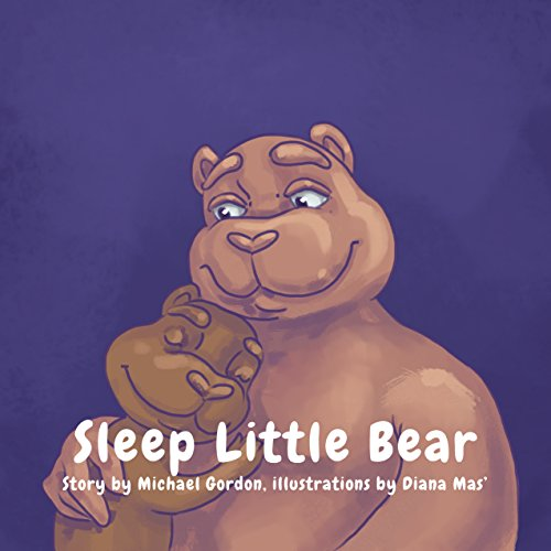 Books For Kids: Sleep, Little Bear: (Children's book about How a Little Bear Overcomes His Bedtime Fears, Picture Books, Preschool Books, Ages 3-5, Baby Books, Kids Book, Bedtime S