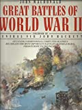 The Great Battles of World War II, John MacDonald and John Hackett, 002577350X