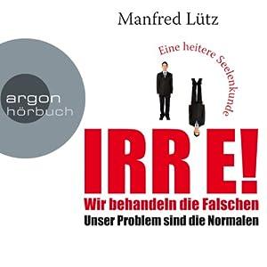 IRRE! Wir behandeln die Falschen Audiobook