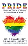 PRIDE: You Can't Heal If You're Hiding From Yourself