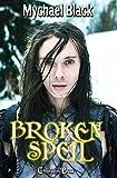 Broken Spell (Fae-ry Tales 2)