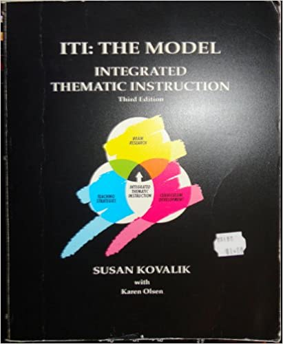 Iti The Model Integrated Thematic Instruction Susan J Kovalik