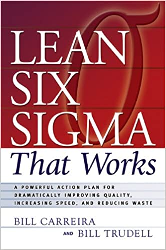 Amazon.com: Lean Six Sigma that Works: A Powerful Action Plan for ...