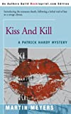 Kiss and Kill, Martin Meyers, 0595090109