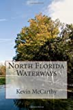 North Florida Waterways, Kevin McCarthy, 1492270385
