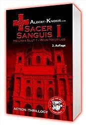 Sacer Sanguis:  1., Heiliges Blut. Wien Nautilus