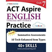 ACT Aspire Test Prep: Grade 7 English Language Arts Literacy (ELA) Practice Workbook and Full-length Online Assessments...
