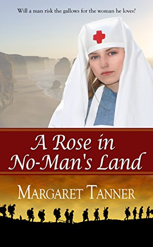 Book: A Rose in No-Man's Land by Margaret Tanner