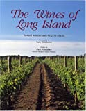 Wines of Long Island, Edward Beltrami and Philip F. Palmedo, 0848827651