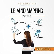 Le mind mapping (Coaching pro 28) | Livre audio Auteur(s) : Miguël Lecomte Narrateur(s) : Alban Barthélemy