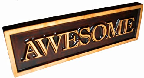 """Awesome Decorative Wood Sign Plaque, Carved & Stained, Freestanding Décor for Home or Office Display, 10"""" x 3"""""""