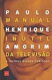 capa de Manual Inútil da Televisão e Outros Bichos Curiosos