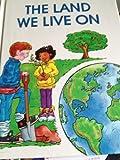 Land We Live On, Jill Wheeler, 1562390031