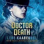 Doctor Death: A Madeleine Karno Mystery   Lene Kaaberbol