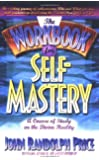 The Workbook for Self Mastery: Course of Study on the Divine Reality