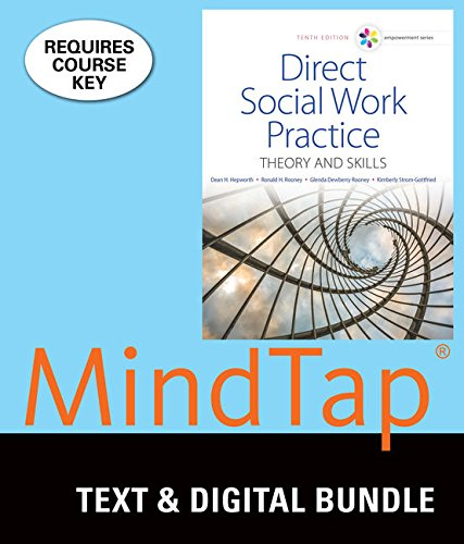 Bundle: Empowerment Series: Direct Social Work Practice: Theory and Skills, Loose-leaf Version, 10th + LMS Integrated for MindTap Social Work, 1 term (6 months) Printed Access Card