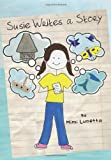 Susie Writes a Story, Mimi Lunetta, 1453681787