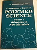 Contemporary Topics in Polymer Science : Advances in New Materials, Salamone, J. C. and Riffle, J., 0306442531