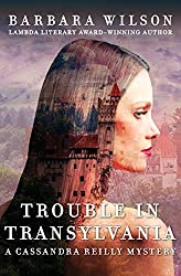 Trouble in Transylvania (The Cassandra Reilly Mysteries Book 2)