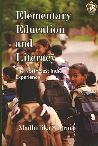 Elementary Education and Literary:: The Northwest India Experience