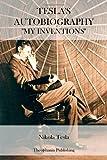 Tesla's Autobiography, Nikola Tesla, 1470101319