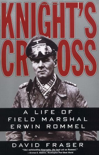 knights-cross-a-life-of-field-marshal-erwin-rommel