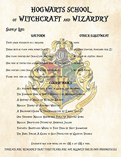 (Harry Potter First Year Supply List for Hogwarts School of Witchcraft and Wizardry - Perfect Add on to Acceptance Letter)