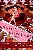 Point of Purchase, Sharon Zukin, 0415945976