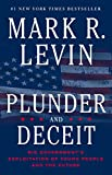 Books : Plunder and Deceit: Big Government's Exploitation of Young People and the Future