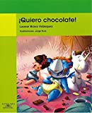 img - for  Quiero chocolate! (Verde / Green) (Spanish Edition) book / textbook / text book