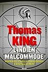 L'Indien malcommode : un portrait inattendu des Autochtones d'Amérique du Nord par King