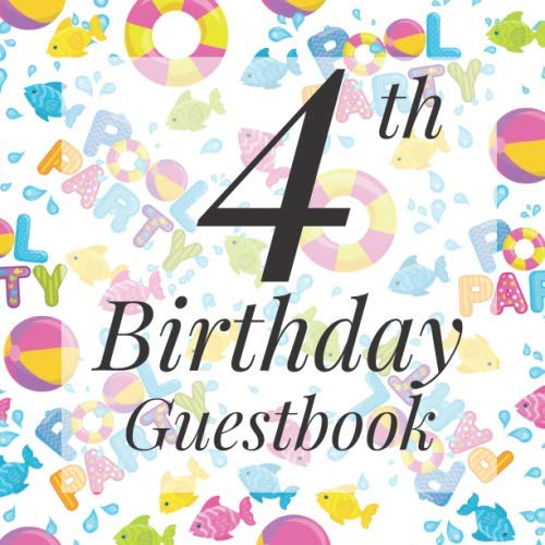 Beach Themed Pools - 4th Birthday Guestbook: Summer Swimming Pool