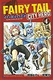 FAIRY TAIL CITY HERO(4) (講談社コミックス)