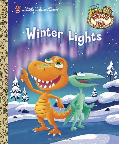 Winter Lights (Dinosaur Train) (Little Golden Book) pdf epub