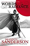 Words of Radiance Part One: The Stormlight Archive Book Two