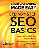 Step-by-Step SEO Basics: Expert Advice, Made Easy (Everyday Guides Made Easy)
